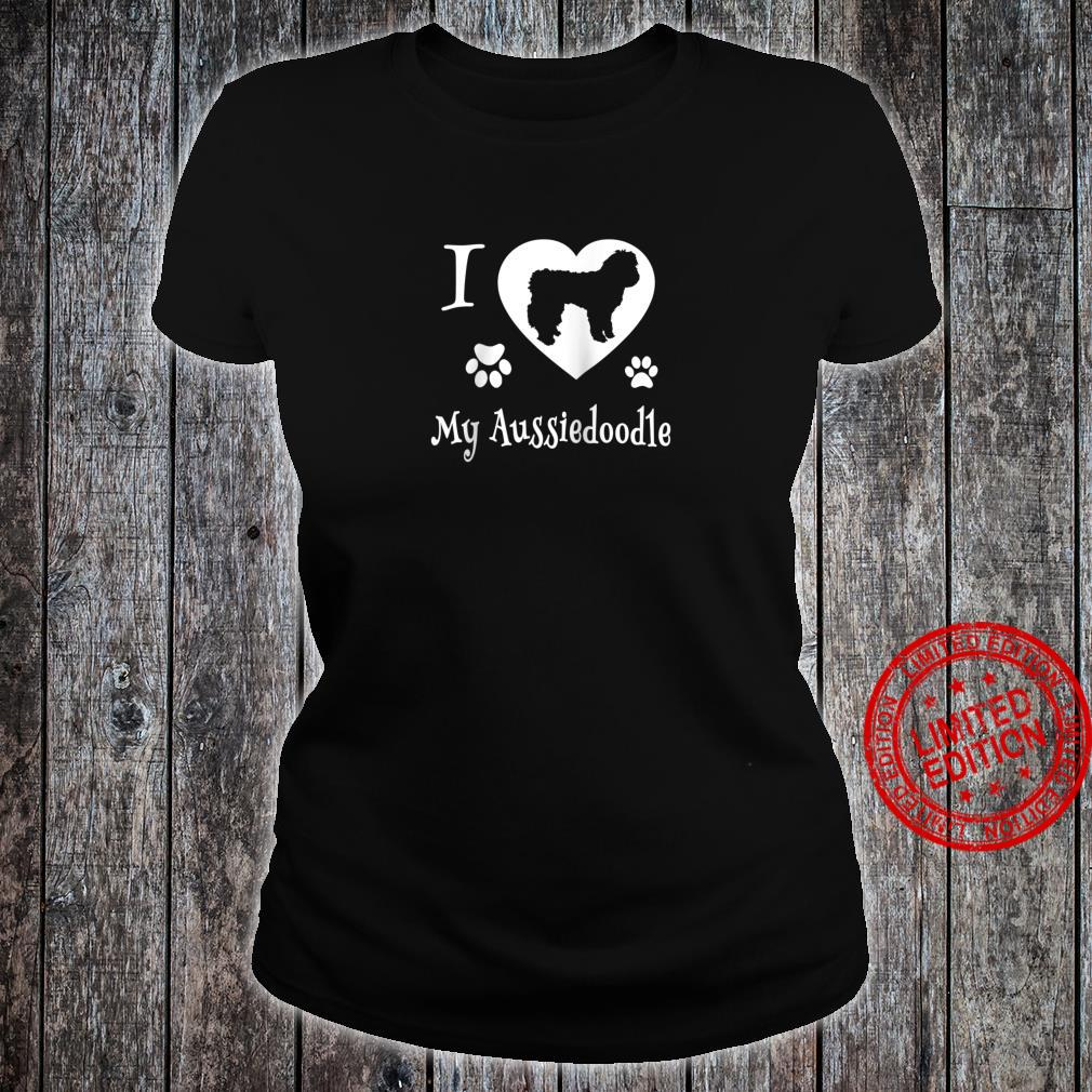 Aussiedoodle Shirt Design for Aussiedoodle Dogs Shirt ladies tee