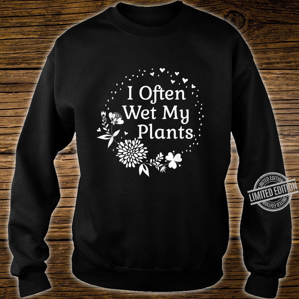 Often Wet My Plants Cute Floral Gardening For Mom Shirt sweater