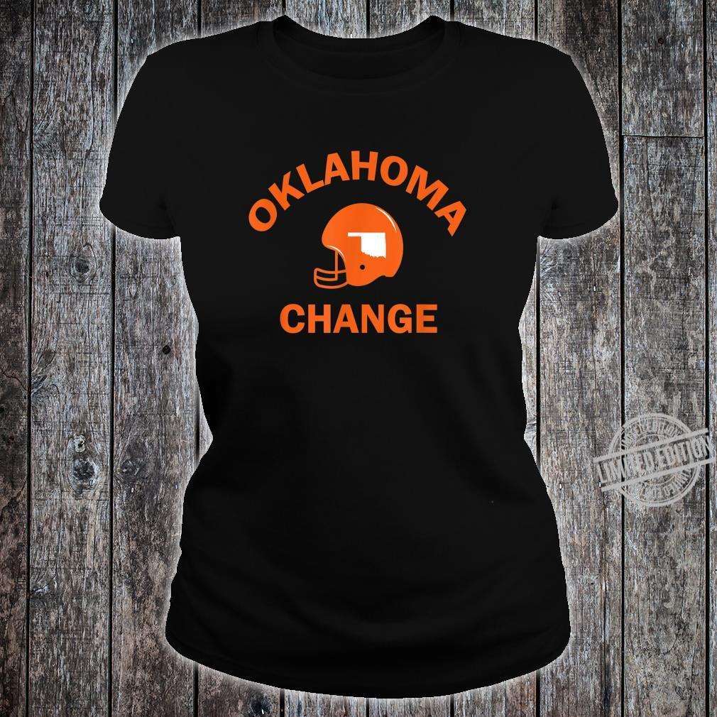 Oklahoma State American Football OK Change Coach Shirt ladies tee