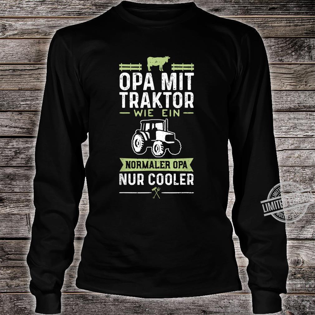 Opa Mit Traktor Wie Ein Normaler Opa Nur Cooler Großvater Shirt long sleeved