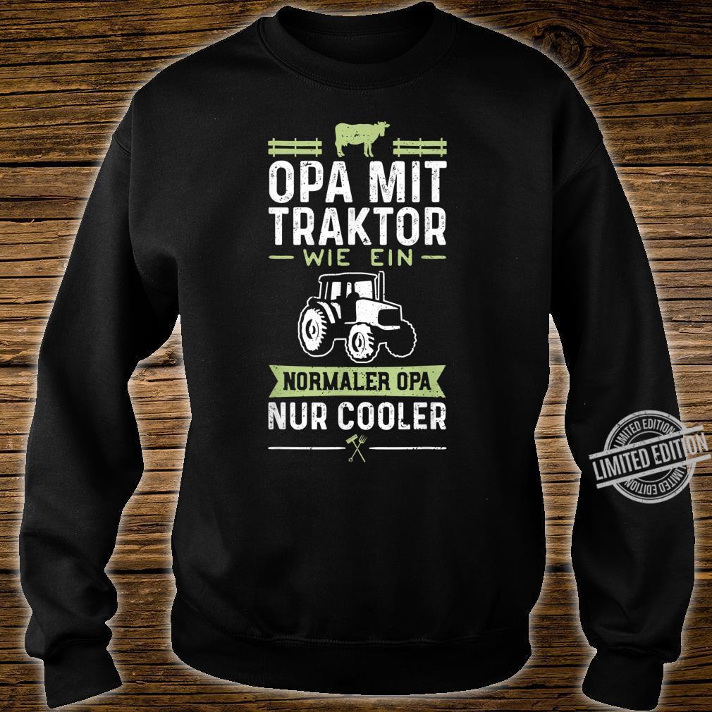 Opa Mit Traktor Wie Ein Normaler Opa Nur Cooler Großvater Shirt sweater