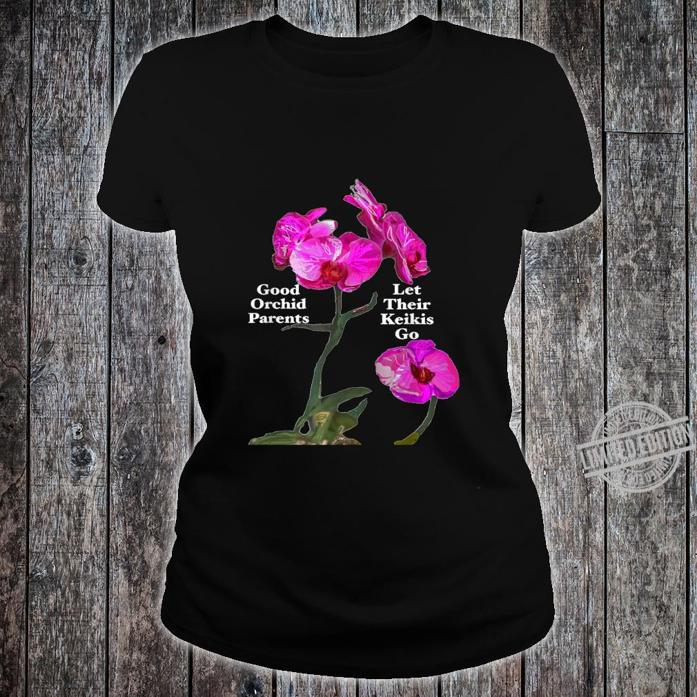 Orchid Parents Let Their Keikis Go Garden Floral Flower Shirt ladies tee