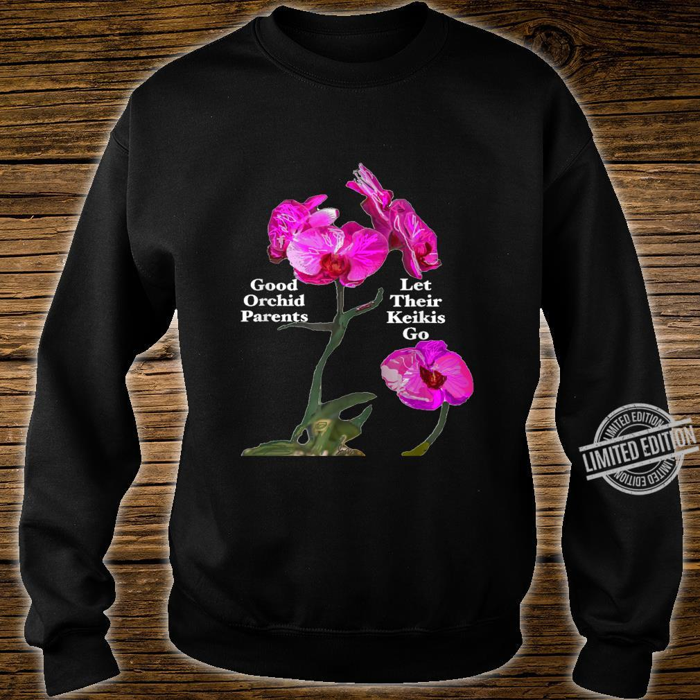Orchid Parents Let Their Keikis Go Garden Floral Flower Shirt sweater