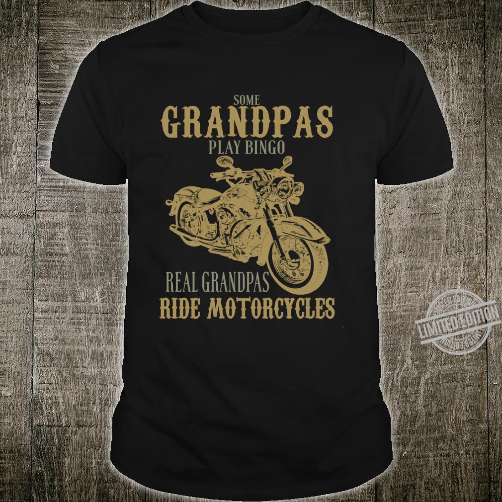 Real Grandpas Ride Motorcycles for Granddad Shirt