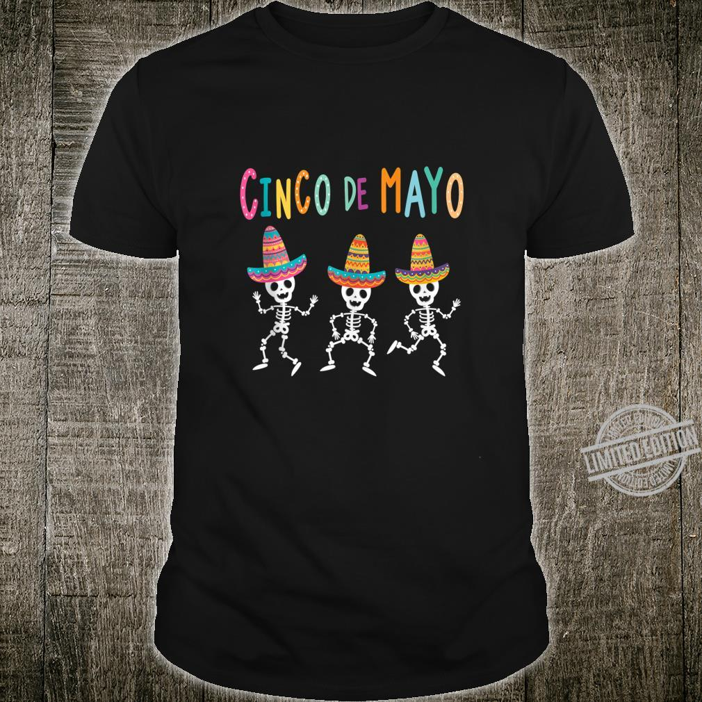 Skeleton With Hat Cinco De Mayo Shirt