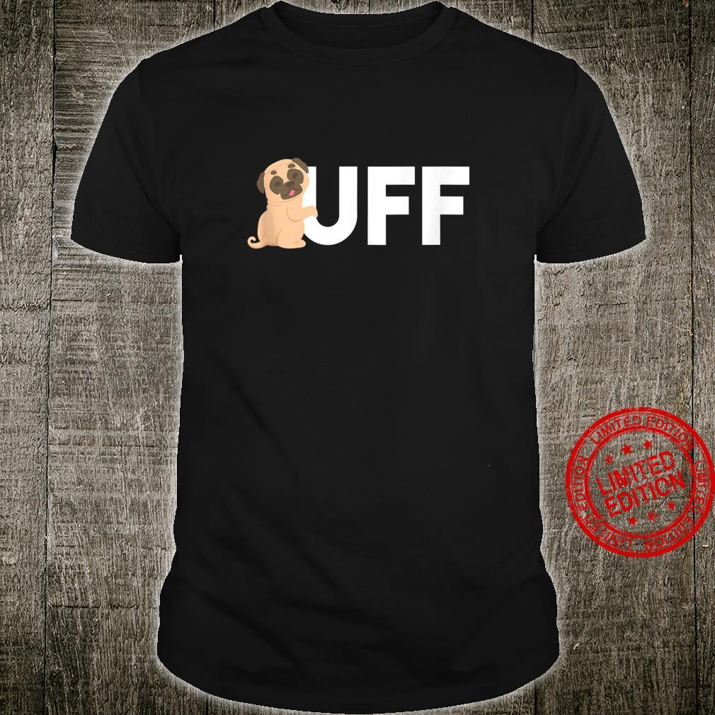 UFF OOF Pug Dog Internet Video Gaming Gamer Shirt