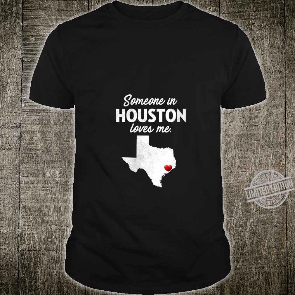 Womens Someone In Houston Loves Me Houston Texas Shirt